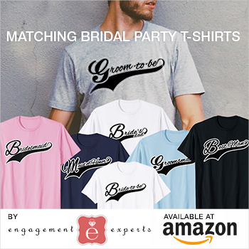 Our Designer Matching Bridal Party Shirts for the bride-to-be, groom-to-be, maid of honor, best man, father and mother of the bride, team bride, team groom, groomsmen and more.